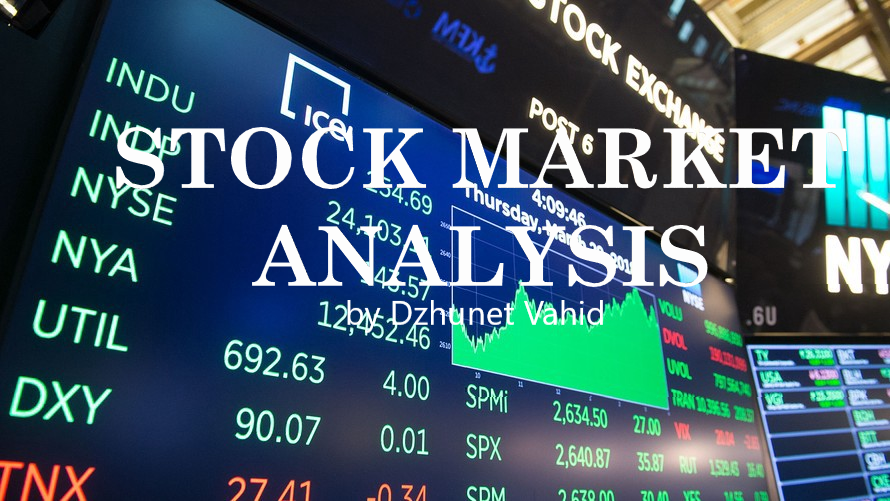 Stock Market Analysis by Dzhuneyt Vahid